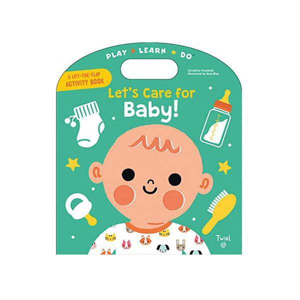 [원서] Play Learn Do : Let's Care for Baby! (Board book)