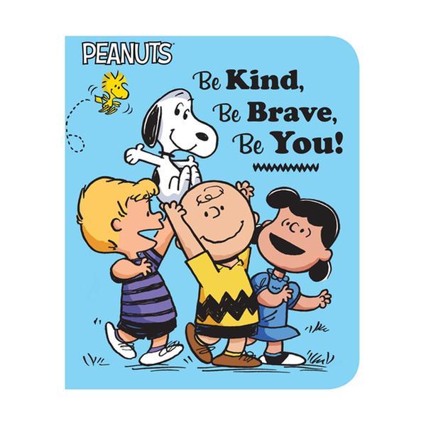 [원서] Peanuts : Be Kind, Be Brave, Be You! (Board book)