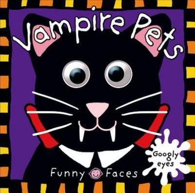 [원서] FUNNY FACES : VAMPIRE PETS