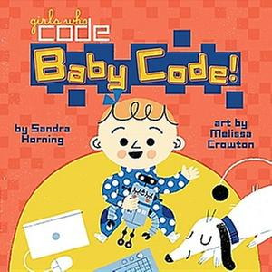 [원서] Baby Code! (Board Books)