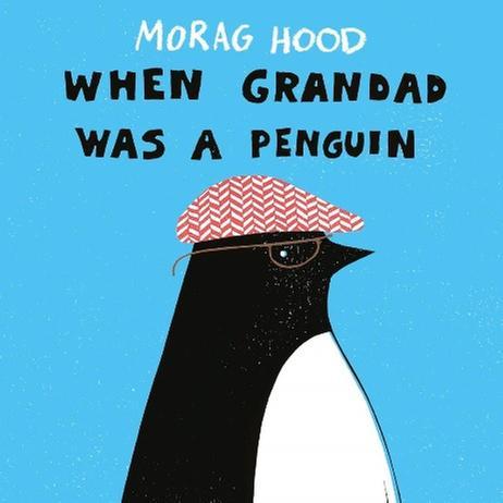 [원서] Morag Hood 시리즈 <When Grandad Was a Penguin>