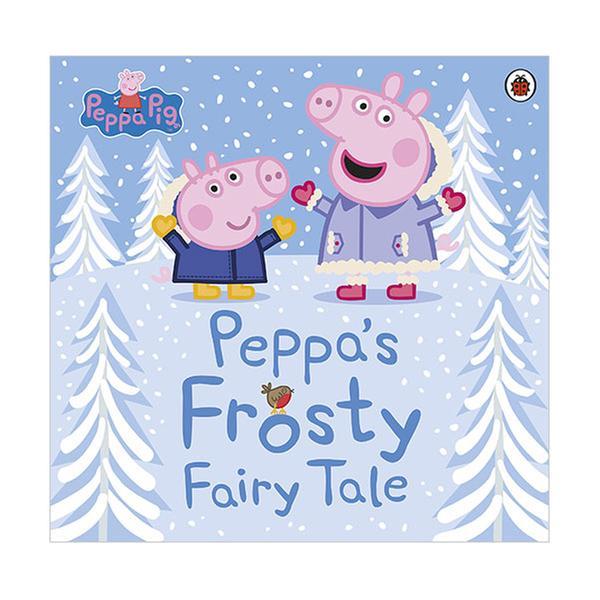 (원서)Peppa Pig : Peppa's Frosty Fairy Tale (Paperback, 영국판)