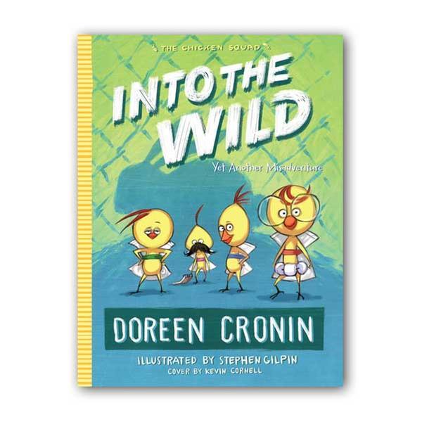 (원서) The Chicken Squad #03 : Into the Wild : Yet Another Misadventure (Paperback)