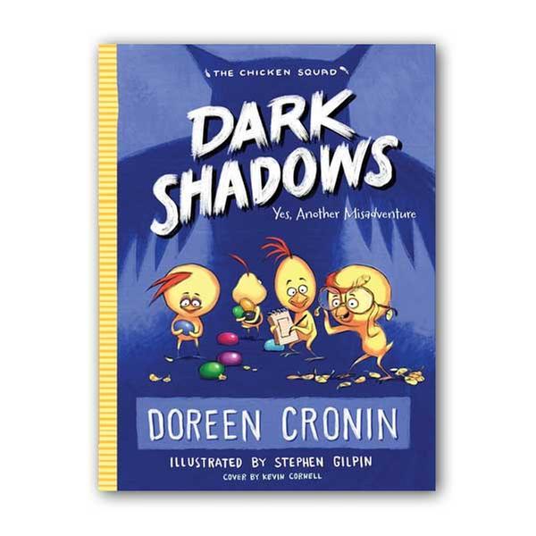 (원서) The Chicken Squad #04 : Dark Shadows : Yes, Another Misadventure (Paperback)
