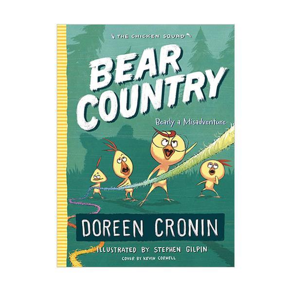 (원서) The Chicken Squad #06 : Bear Country: Bearly a Misadventure (Paperback)