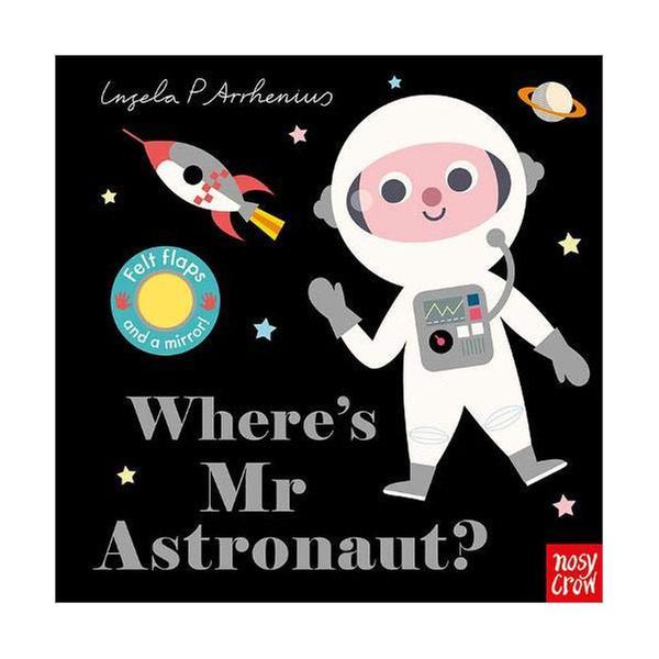 (원서) Where's Mr Astronaut? : Felt Flap Book (Board book, 영국판)