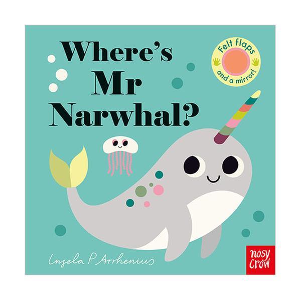 (원서)Where's Mr Narwhal? : Felt Flap Book (Board book, 영국판)