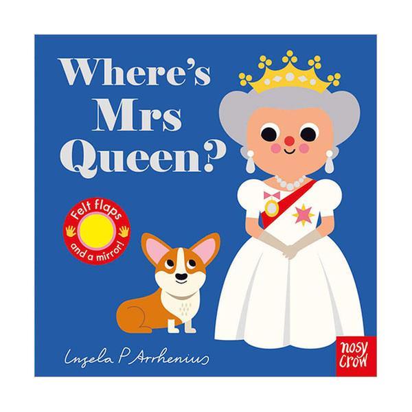 (원서) Where's Mrs Queen? : Felt Flap Book (Board book, 영국판)
