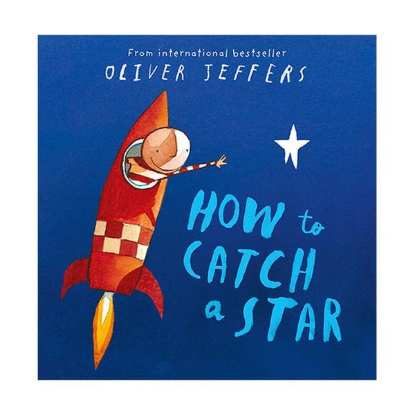 (원서)Oliver Jeffers : How to Catch a Star (Paperback, 영국판)