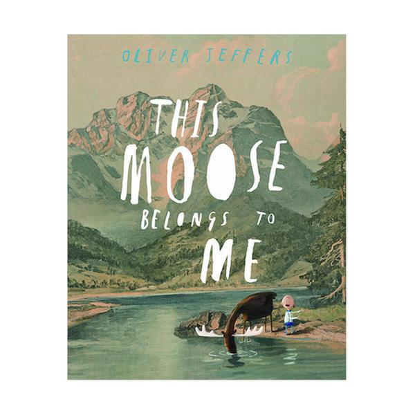 (원서)Oliver Jeffers : This Moose Belongs to Me (Paperback, 영국판)