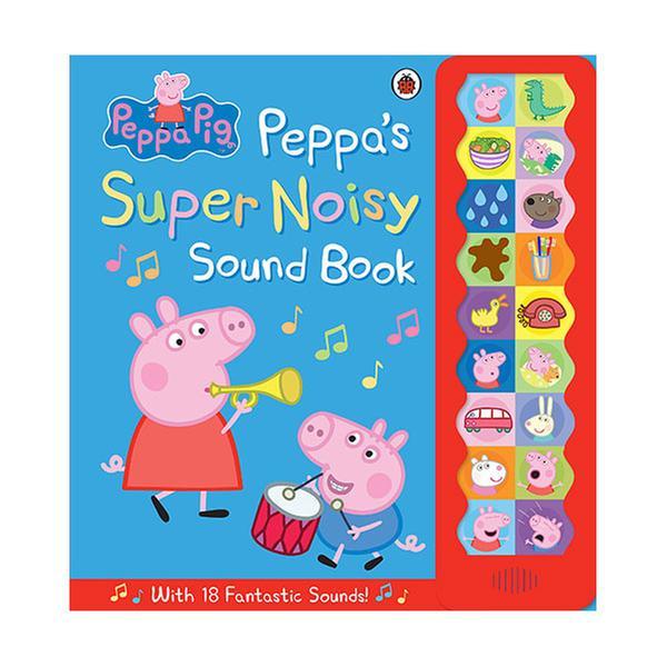 (원서)Peppa Pig : Peppa's Super Noisy Sound Book (Hardcover, 영국판)