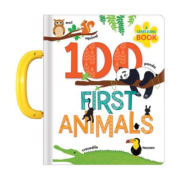 (원서)A Carry Along Book : 100 First Animals (Padded Cover Board book)